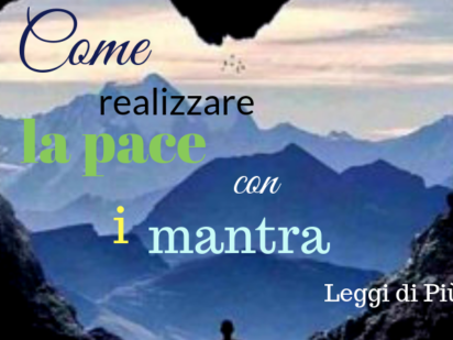 come realizzare la pace interiore con i mantra