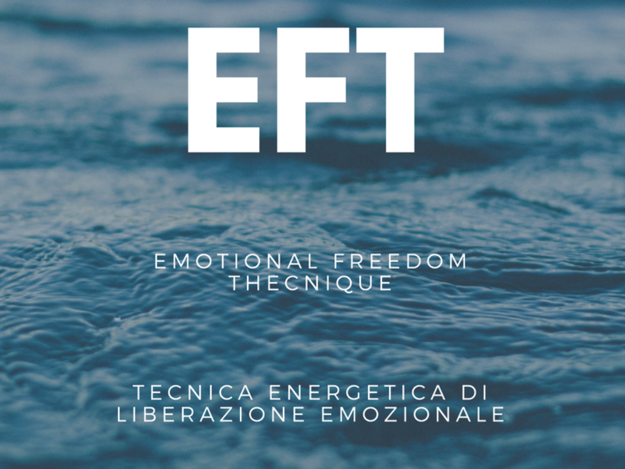 EFT e come la uso in 10 contesti in modo efficace